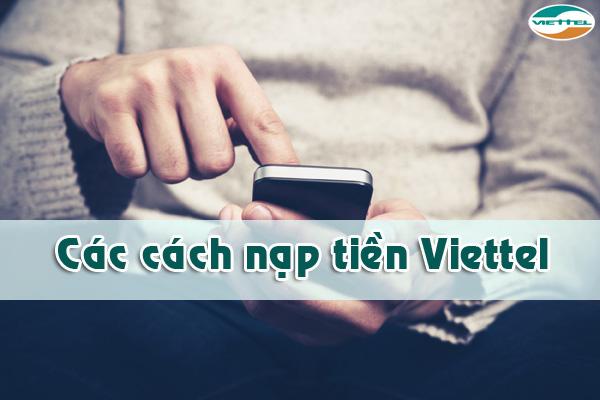 Bật mí cách nạp tiền điện thoại Viettel đơn giản