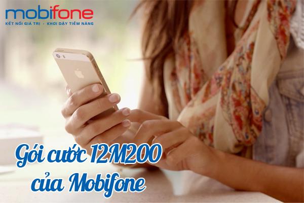 Tìm hiểu thêm thông tin về gói cước 12M200 của Mobifone