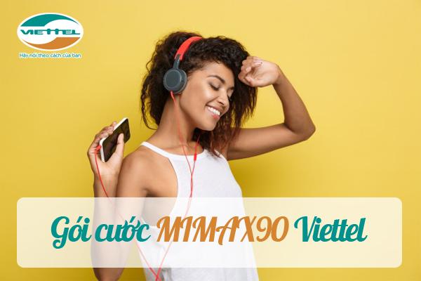 Giới thiệu gói MIMAX90 Viettel chi tiết nhất