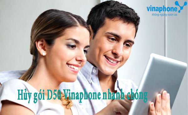 Làm thế nào để khách hàng hủy nhanh gói D50 Vinaphone