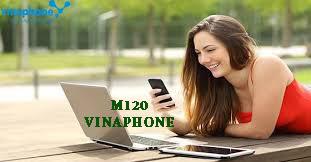 Tìm hiểu thông tin từ gói cước M120 Vinaphone siêu hấp dẫn hiện nay