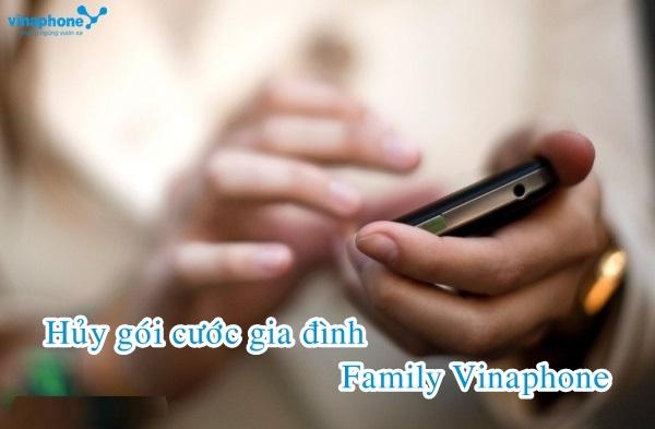 Hướng dẫn nhanh cách hủy gói gia đình Family Vinaphone