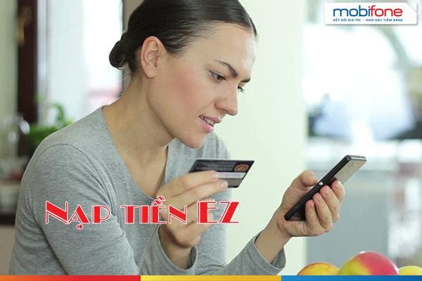 Tìm hiểu chi tiết về hình thức nạp tiền Ez Mobifone