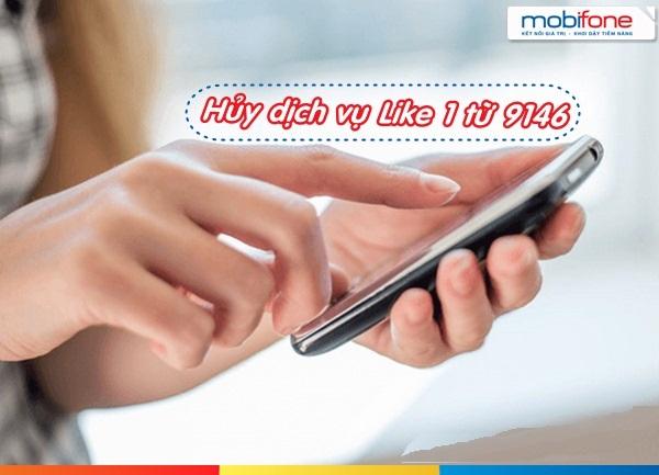 Làm sao để hủy dịch vụ like1 mobifone?